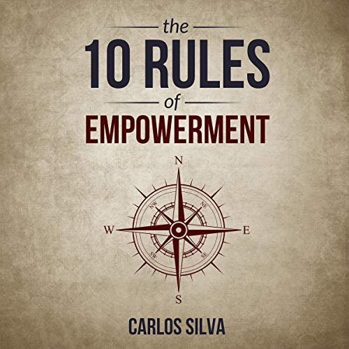 The 10 Rules Of Empowerment audiobook cover art