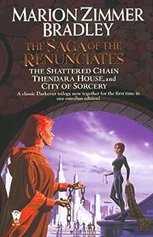 The Saga of the Renunciates (Darkover Book 3) by [Marion Zimmer Bradley, Romas Kukalis]