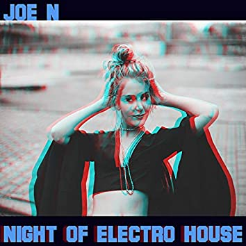 Night of Electro House