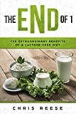 The eNd of 1: The Extraordinary Benefits of a  Lactose-Free Diet