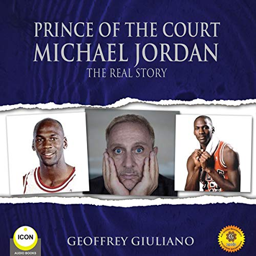 Prince of the Court Michael Jordan - The Real Story cover art