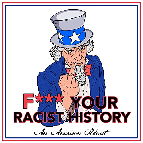 F*** Your Racist History Podcast By Christian Picciolini | Goldmill Group LLC cover art