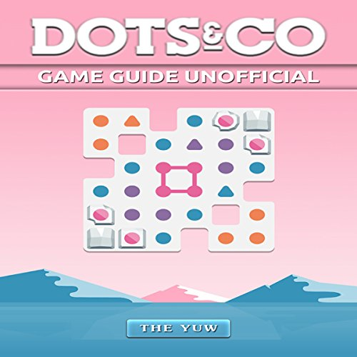 Dots & Co Game Guide Unofficial audiobook cover art