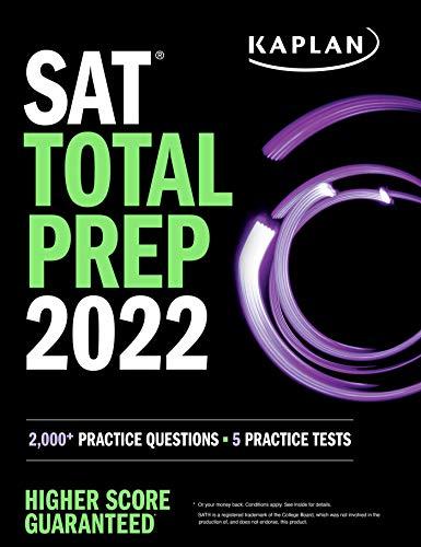 SAT Total Prep 2022: 2,000+ Practice Questions + 5 Practice Tests (Kaplan Test Prep)