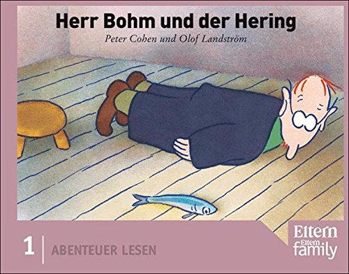 Herr Bohm und der Hering: Edition ELTERN
