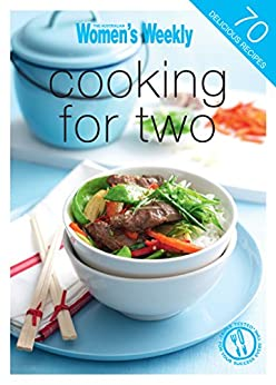 Cooking For Two by [The Australian Women's Weekly]