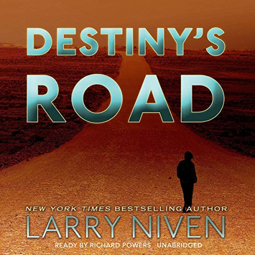 Destiny's Road Audiobook By Larry Niven cover art