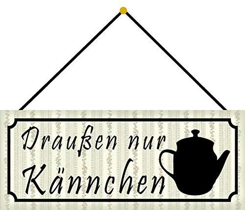 FS Draußen nur Kännchen Kaffee Tee Blechschild Schild gewölbt Metal Sign 10 x 27 cm mit Kordel
