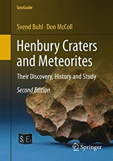 Henbury Craters and Meteorites: Their Discovery, History and Study (GeoGuide) by Svend Buhl (2015-01-16)