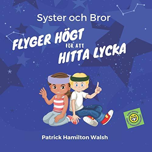 Syster och Bror: Flyger Högt för att Hitta Lycka
