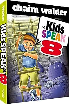 Kids Speak 8 - Book #8 of the Kids Speak