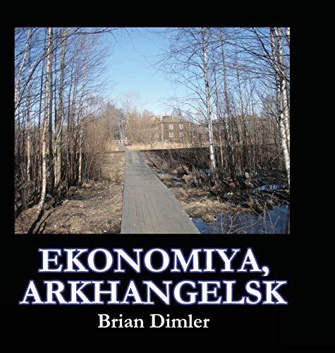 Ekonomiya, Arkhangelsk