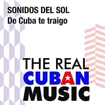 De Cuba te traigo (Remasterizado)