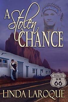 A Stolen Chance by [Linda LaRoque]