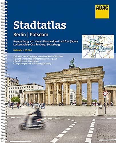 ADAC Stadtatlas Berlin, Potsdam 1:20 000 mit Brandenburg a.d. Havel, Eberswalde: Frankfurt (Oder), Luckenwalde, Oranienburg, Strausberg (ADAC Stadtatlanten 1:20.000)