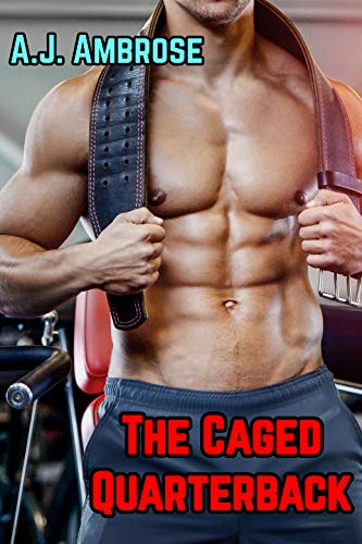 The Caged Quarterback: A Straight-to-Gay Chastity...