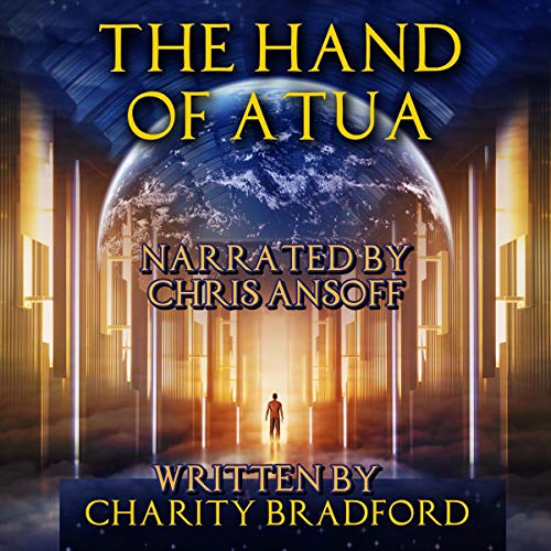 The Hand of Atua Audiobook By Charity Bradford cover art