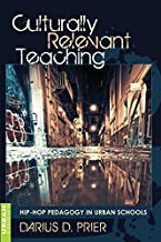 Culturally Relevant Teaching: Hip-Hop Pedagogy in Urban Schools (Counterpoints)