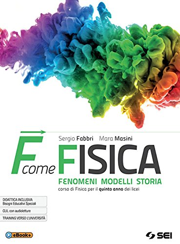 F come fisica. Per il quinto anno dei Licei. Con ebook. Con espansione online (Vol. 2)
