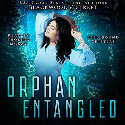 Orphan Entangled Audiobook By Keira Blackwood, Liza Street cover art