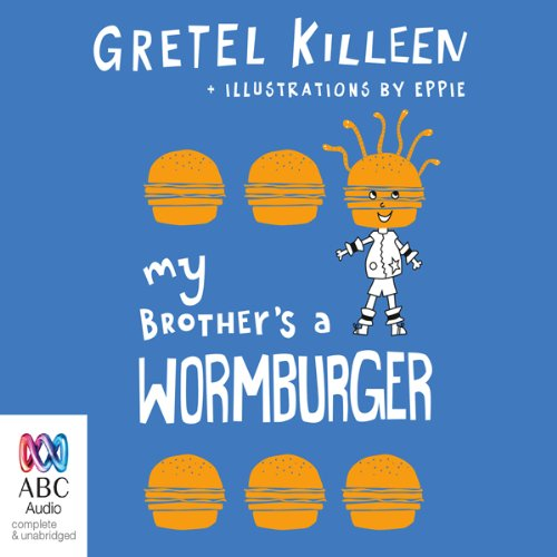 My Brother's A Wormburger audiobook cover art