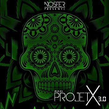 Projet X 3.0