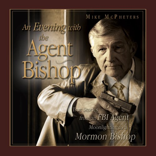 An Evening with the Agent Bishop audiobook cover art