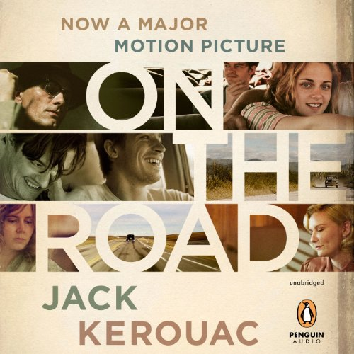 On the Road     50th Anniversary Edition              By:                                                                                                                                 Jack Kerouac                               Narrated by:                                                                                                                                 Will Patton                      Length: 11 hrs and 8 mins     2,624 ratings     Overall 4.0