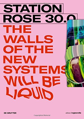 Station Rose 30.0: The Walls of the New Systems Will Be Liquid