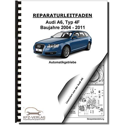 Audi A6 Typ 4F (04-11) Multitronic Getriebe 0AN Frontantrieb Reparaturanleitung