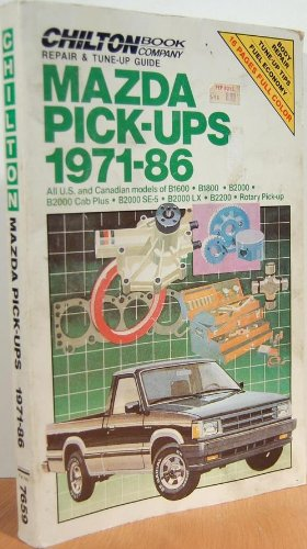 Repair and Tune-up Guide for Mazda Pick-ups 1971-86: All Models