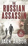 The Russian Assassin: A Max Austin Thriller, Book #1 (Volume 1)
