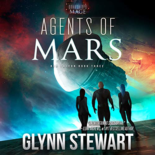 Agents Of Mars (Red Falcon) Bk 3 - Glynn Stewart