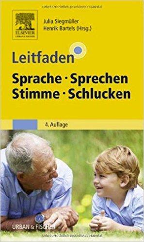 Leitfaden Sprache Sprechen Stimme Schlucken ( 17. November 2014 )