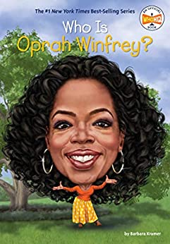 Who Is Oprah Winfrey? (Who Was?) by [Barbara Kramer, Who HQ, Dede Putra]