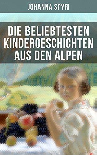 Couverture du livre Die beliebtesten Kindergeschichten aus den Alpen (German Edition)
