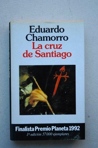 La Cruz De Santiago (Colección Autores espanoles e hispanoamericanos)