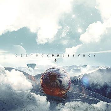 Destroy Pretty Boy (Album)