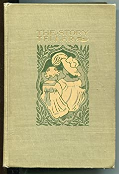 Unknown Binding The Story Teller Book