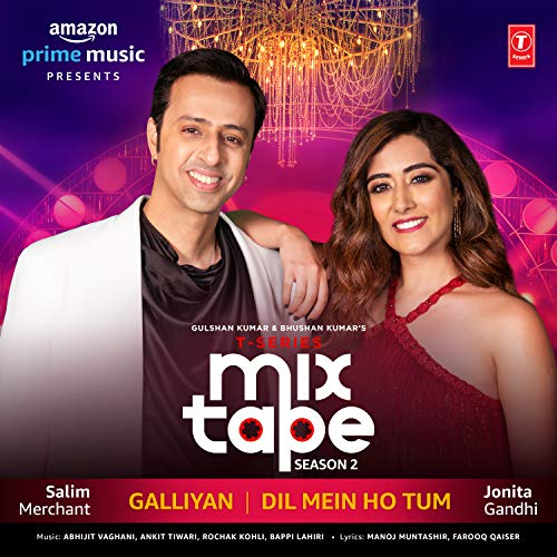 Galliyan-Dil Mein Ho Tum (From