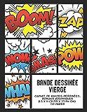 Bande dessinée vierge: Carnet de bandes dessinées, romans graphiques