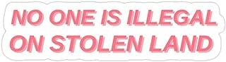 Hik kal Shop No one is Illegal on Stolen Land Stickers (3 Pcs/Pack)