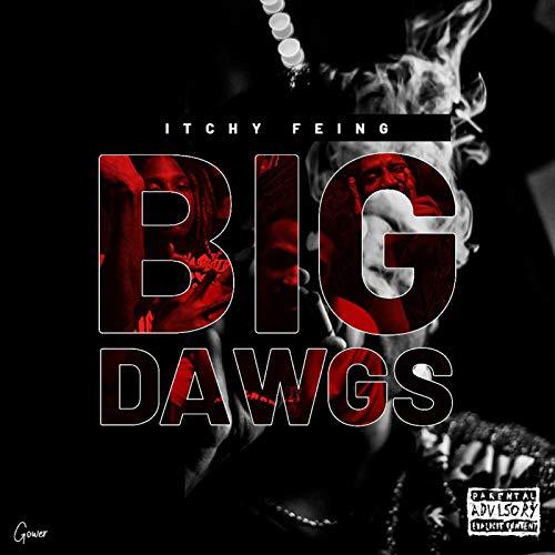 Big Dawgs [Explicit]
