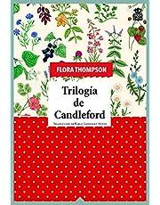 Trilogía de Candleford (SENSIBLES A LAS LETRAS)
