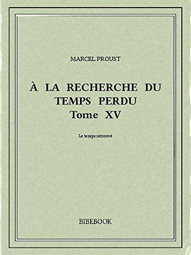 Couverture du livre À la recherche du temps perdu XV