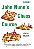 John Nunn's Chess Course (Chess Games) (English Edition)