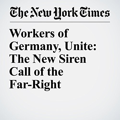 Workers of Germany, Unite: The New Siren Call of the Far-Right copertina