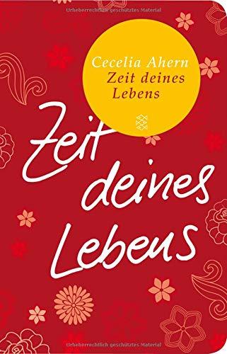 Zeit deines Lebens: Roman (Fischer Taschenbibliothek)