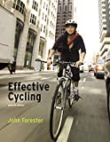 Effective Cycling, seventh edition (English Edition)