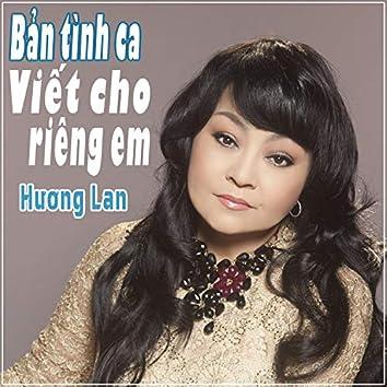Ban Tinh Ca Viet Cho Rieng Em